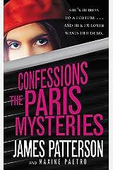 Confessions: The Paris Mysteries Kindle Edition