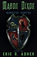 Mason Dixon Monster Hunter: Season One
