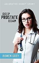 Deep Prostate Exam: An Erotic Short Story