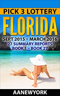 Pick 3 Lottery Florida: 27 Summary Reports (Book 1 to Book 27)