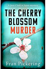 The Cherry Blossom Murder (Josie Clark in Japan mysteries Book 1) Kindle Edition
