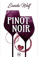 Pinot noir (Spanish Edition) Kindle Edition