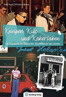 Ein Zug durch die Bielefelder Altstadtlokale von damals: Kne