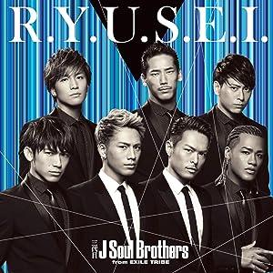三代目J Soul Brothers/R.Y.U.S.E.I