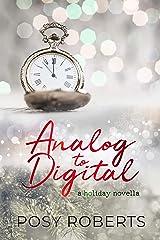 Analog to Digital Kindle Edition
