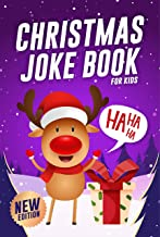 Christmas Joke Book For Kids: A Fun And Silly Interactive Xmas Holiday Edition Guessing Laugh Challenge Riddles Game | Fun...