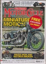 THE CLASSIC MOTOR CYCLE MAGAZINE JULY 2016, SEALED WITH FREE EXCLUSIVE A4 PRINT.