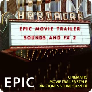 Epic Movie Trailer Sounds and FX 2