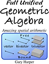 Best geometric algebra for physicists Reviews