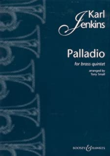 Jenkins: Palladio for Brass Quintet (Arr. Small) (Score and Parts for 2 trumpets, Horn in F or Eb, Trombone [bass clef] or...