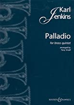 Jenkins: Palladio for Brass Quintet (Arr. Small) (Score and Parts for 2 trumpets, Horn in F or Eb, Trombone [bass clef] or Trombone/Euphonium [treble clef], and Tuba or Eb Bass)