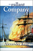 In Gallant Company: The Richard Bolitho Novels (The Bolitho Novels Book 3)