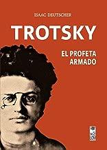 Trotsky, el profeta armado:  (2a. Edición) (Spanish Edition)