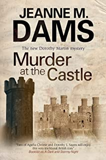 Murder at the Castle (A Dorothy Martin Mystery Book 13)