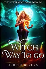 Witch Way to Go (The Witch Next Door Book 2) Kindle Edition