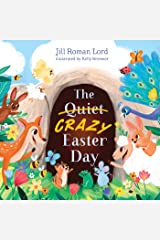 The Quiet/Crazy Easter Day Kindle Edition
