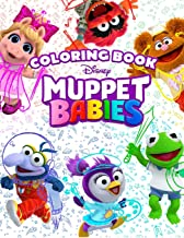 Muppet Babies Coloring Book: Great 30 Illustrations for Kids