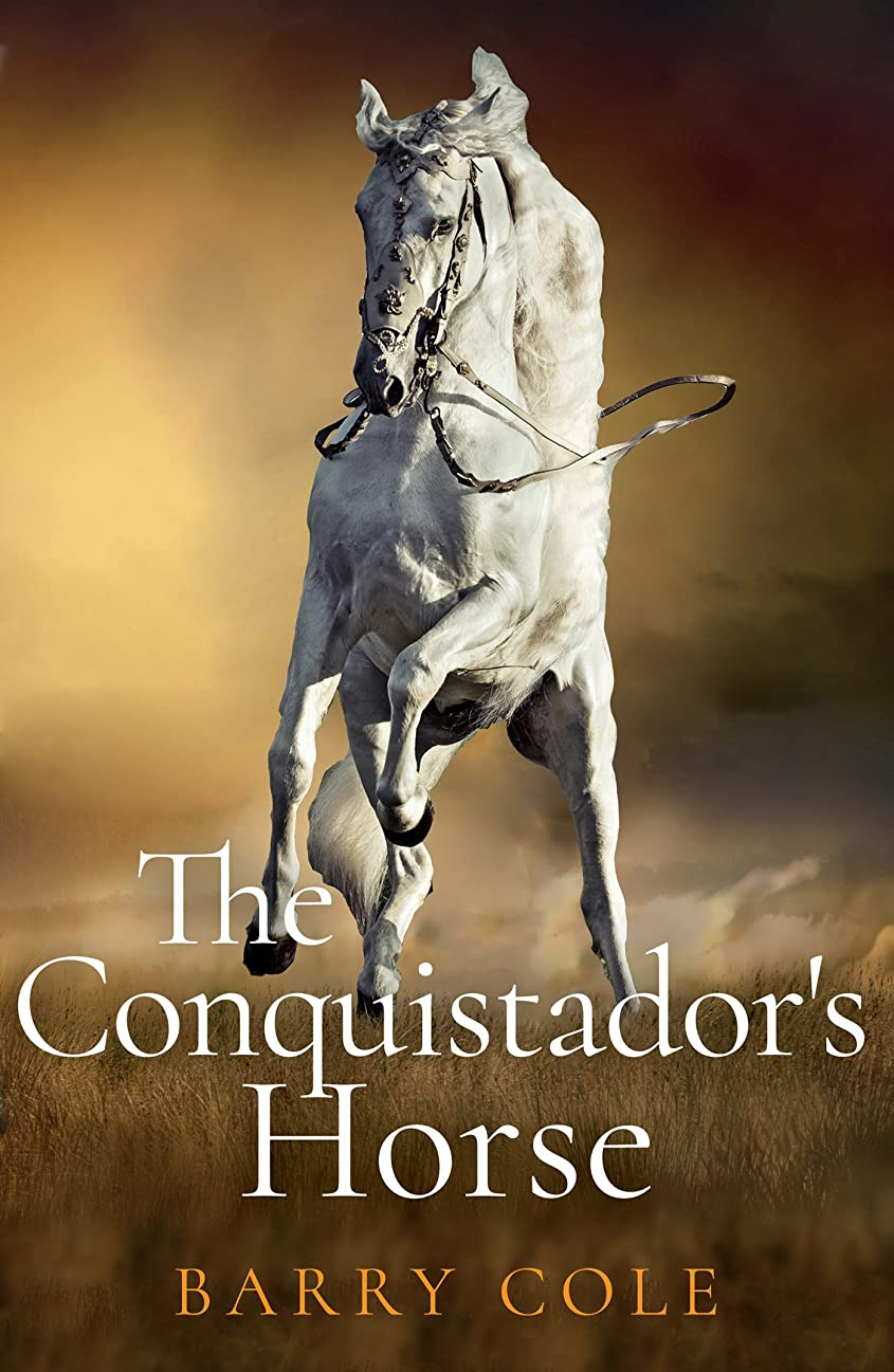 The Conquistador's Horse (English Edition)