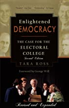 Best enlightened democracy the case for the electoral college Reviews