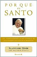 POR QUE ES SANTO (No ficción) (Spanish Edition)