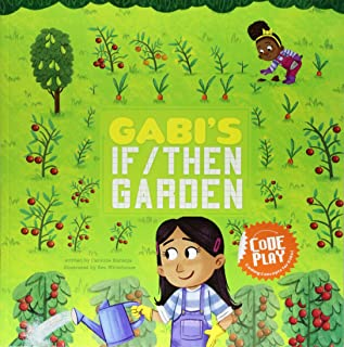 Gabi's If/Then Garden (Code Play)