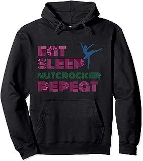 Eat Sleep Nutcracker Repeat Ballet Performance Funny Gift Pullover Hoodie