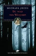 De heks van Wefford (Een Sir Baldwin mysterie Book 2)