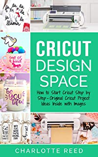 Cricut Design Space: How to Start Cricut Step by Step – Original Cricut Project Ideas Inside with Images