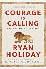 Courage Is Calling: Fortune Favours the Brave (English Edition) eBook Kindle