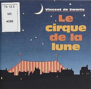 Le Cirque de la lune (Page blanche t. 31) (French Edition)