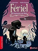 Au royaume du noir (Premiers Romans t. 230) (French Edition)