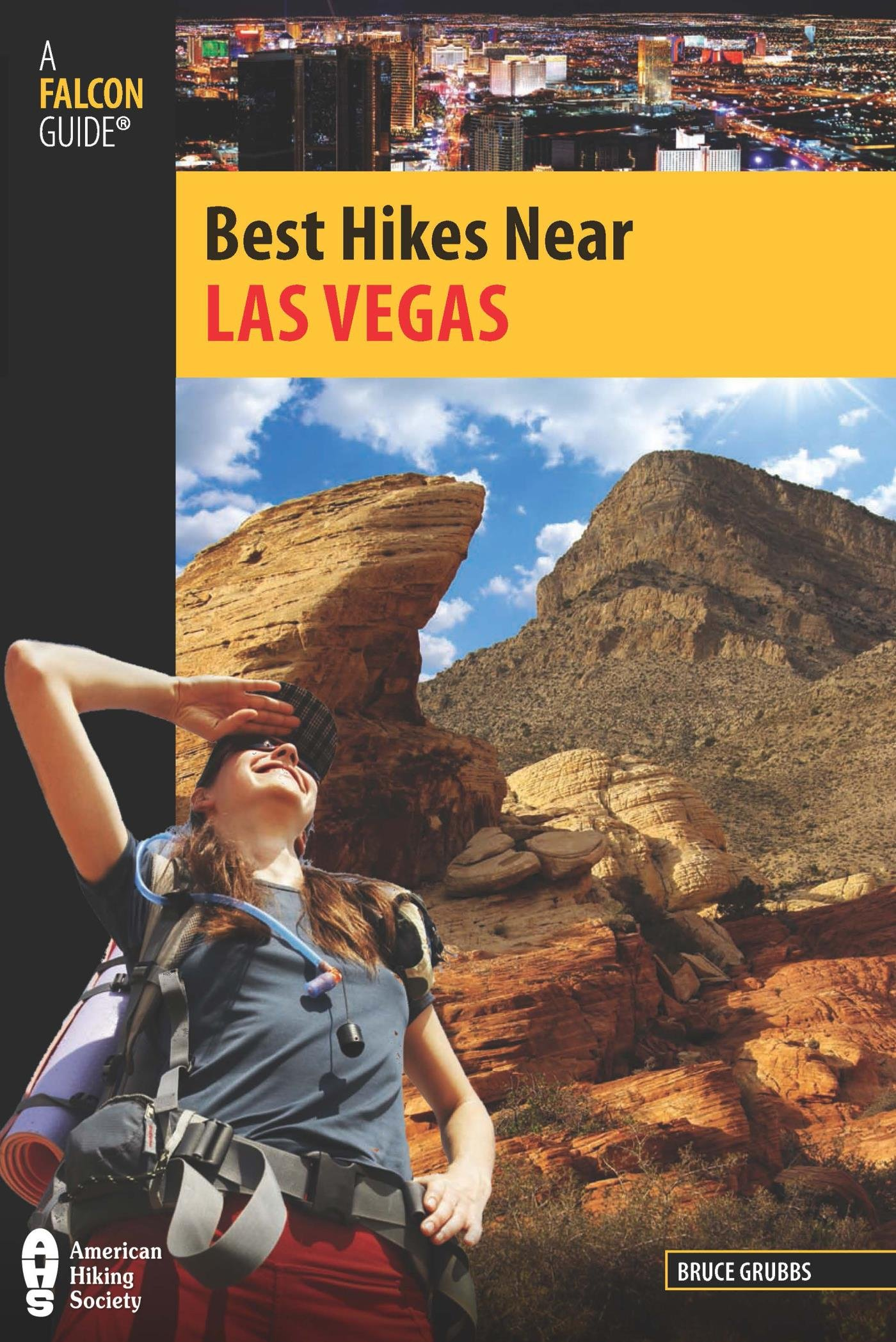 Best Hikes Near Las Vegas (Best Hikes Near Series) (English Edition)