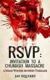 RSVP: Invitation to a Chumash Massacre: A Noah Winter Mystery Thriller