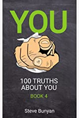 You: 100 Truths About You — Book 4 Kindle Edition