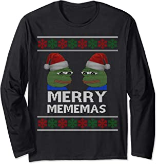 Funny Merry Mememas Pepe Dank Meme Ugly Christmas Long Sleeve T-Shirt