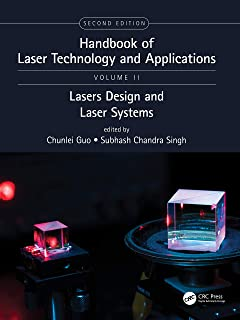 Handbook of Laser Technology and Applications: Laser Design and Laser Systems (Volume Two)