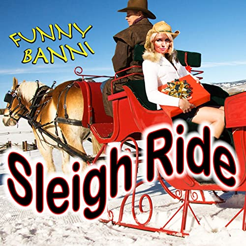 Sleigh Ride Karaoke Version By Funny Banni On Amazon Music