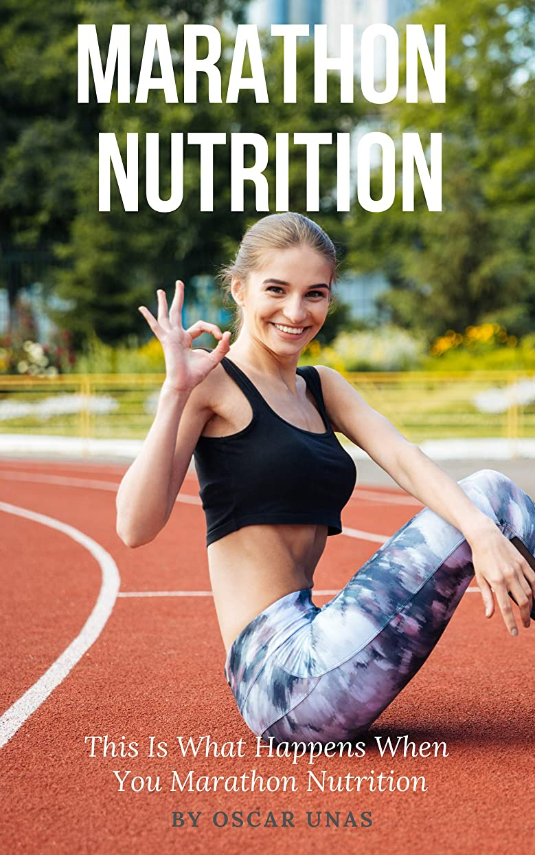 Marathon Nutrition - This Is What Happens When You Marathon Nutrition: Weird but Effective Marathon Nutrition Hacks (English Edition)