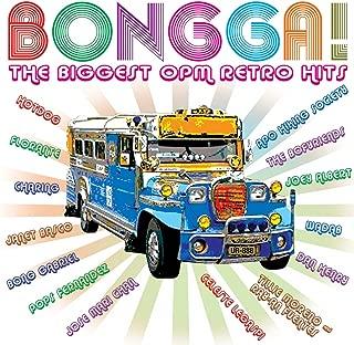 Bongga! The Biggest OPM Retro Hits