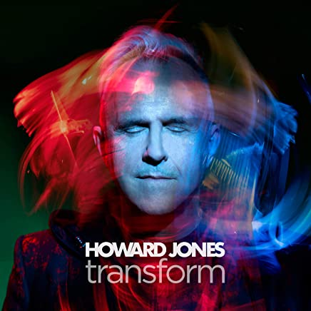Howard Jones - Transform (2019) LEAK ALBUM