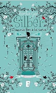 Silber. El segundo libro de los sueños (Silber 2) (Spanish Edition)