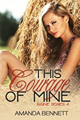 This Courage of Mine (Raine Series #4) Kindle Edition