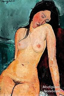 Modigliani Notebook: Female Nude Journal | 100-Page Beautiful Lined Art Notebook | 6 X 9 Artsy Journal Notebook (Art Masterpieces)