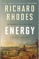 Energy: A Human History Kindle Edition