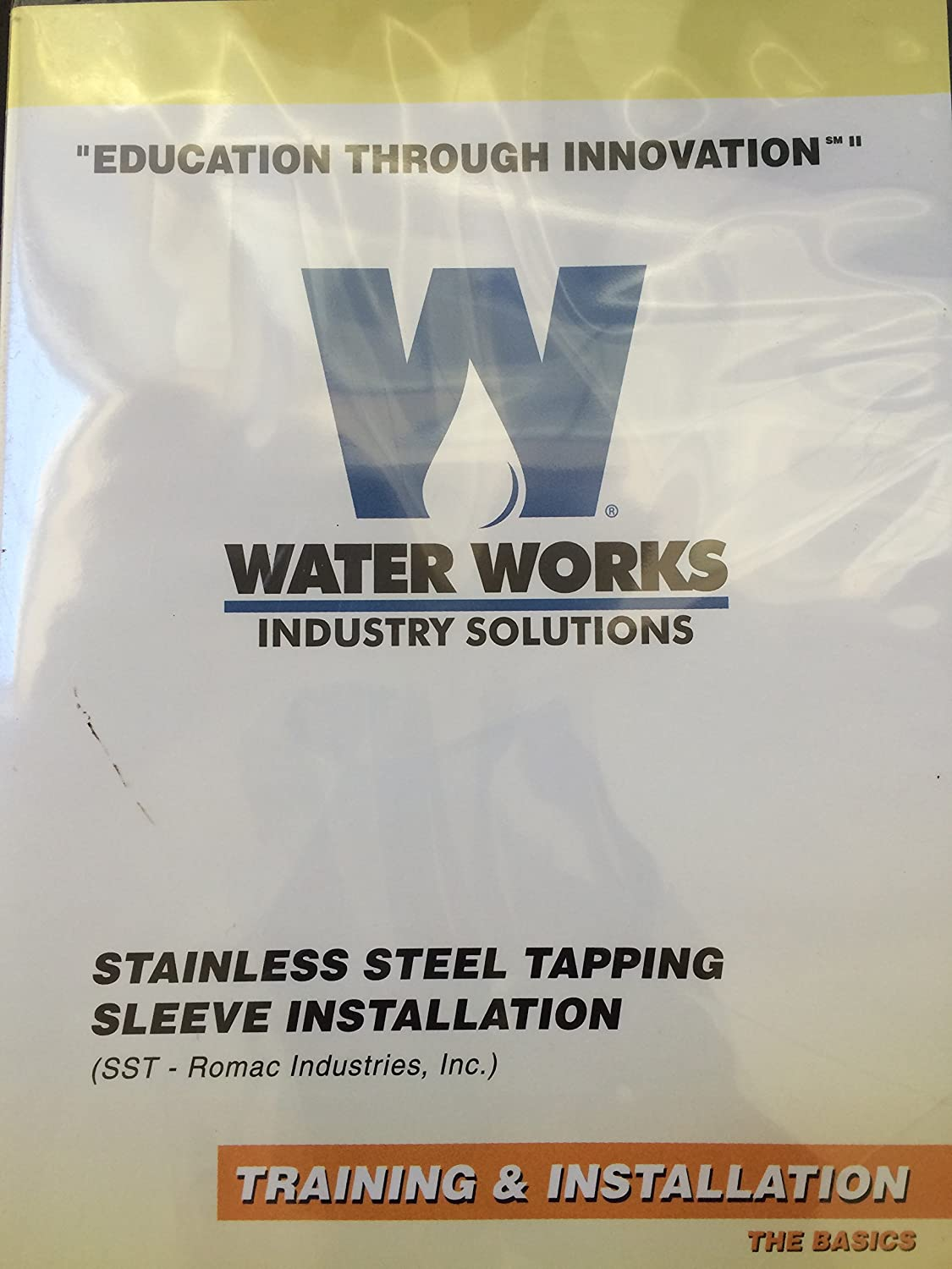 Water Works Industry Solutions Lesson 16 Training & Installation