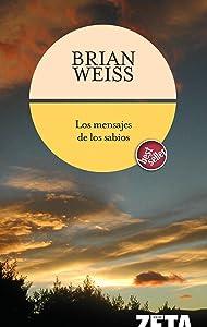 Brian WeissLos mensajes de los sabios (Zeta)