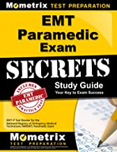 EMT Paramedic Exam Secrets Study Guide: EMT-P Test Review for the National Registry of Emergency Medical Technicians (NREMT) Paramedic Exam