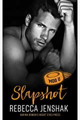 Slapshot: A Moo U Hockey Romance Kindle Edition