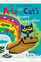Pete the Cat's Groovy Imagination Kindle Edition