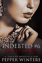 Final Debt (Indebted Book 6)